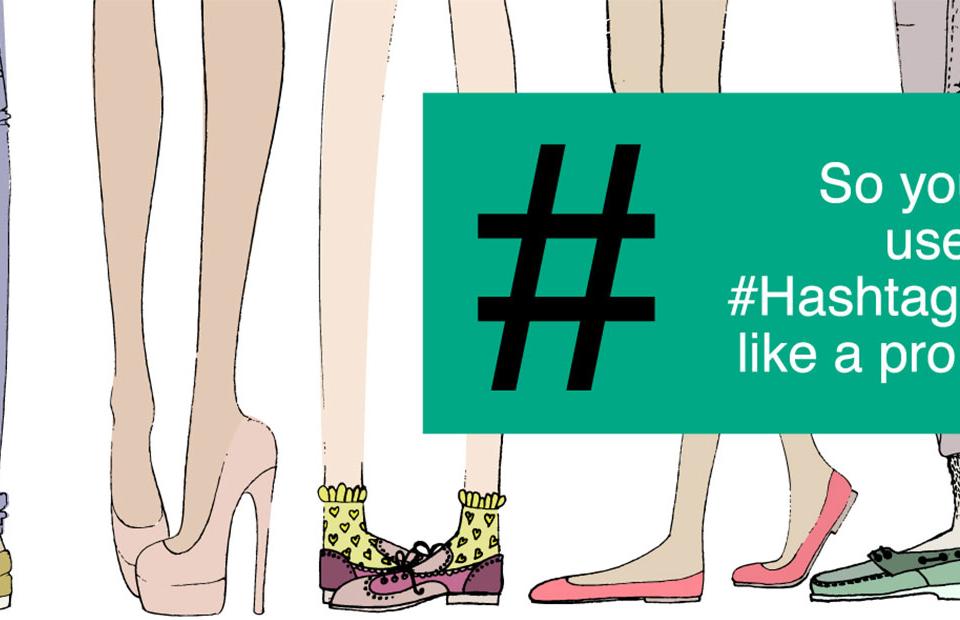 Using hashtags like a pro