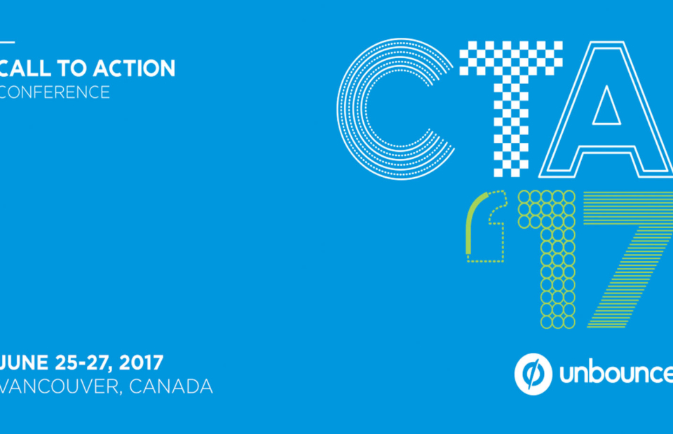 Unbounce CTA Conference 2017