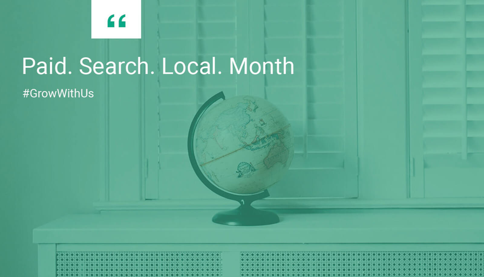 Paid. Search. Local. Month